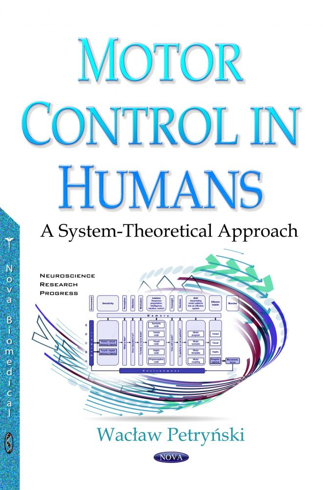 Motor Control in Humans: A System-Theoretical Approach
