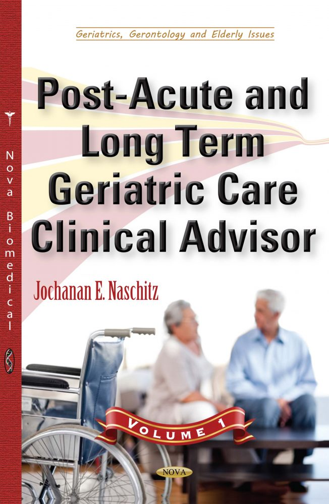 Array - post acute and long term geriatric care clinical advisor  volume i  rh   novapublishers com