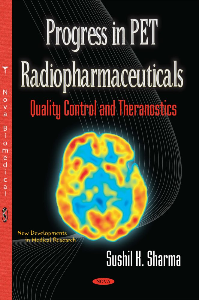 Progress in PET Radiopharmaceuticals (Quality Control and Theranostics)
