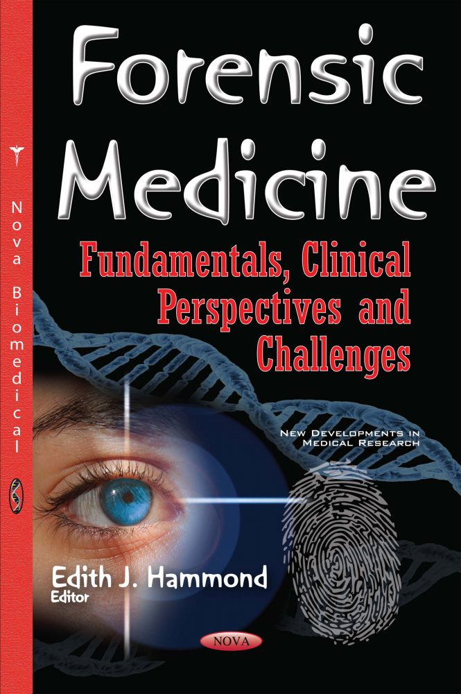 Forensic Medicine Fundamentals Clinical Perspectives And Challenges Nova Science Publishers