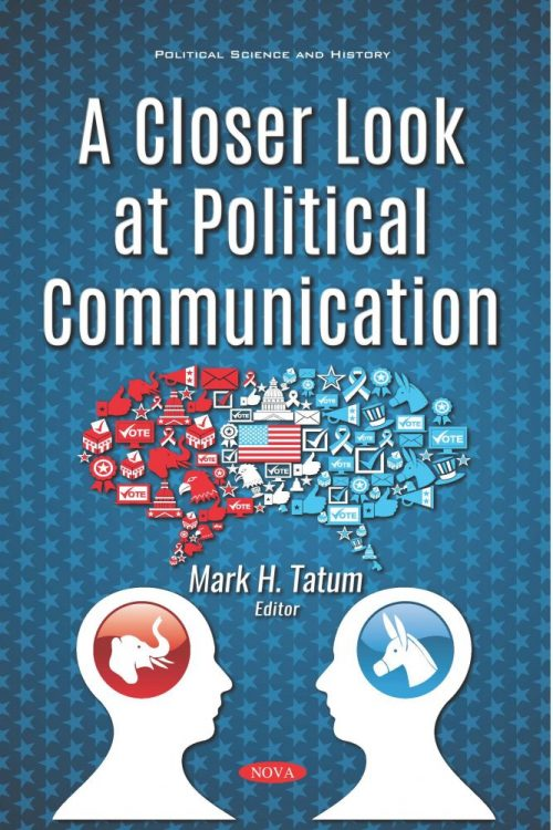 A Closer Look at Political Communication