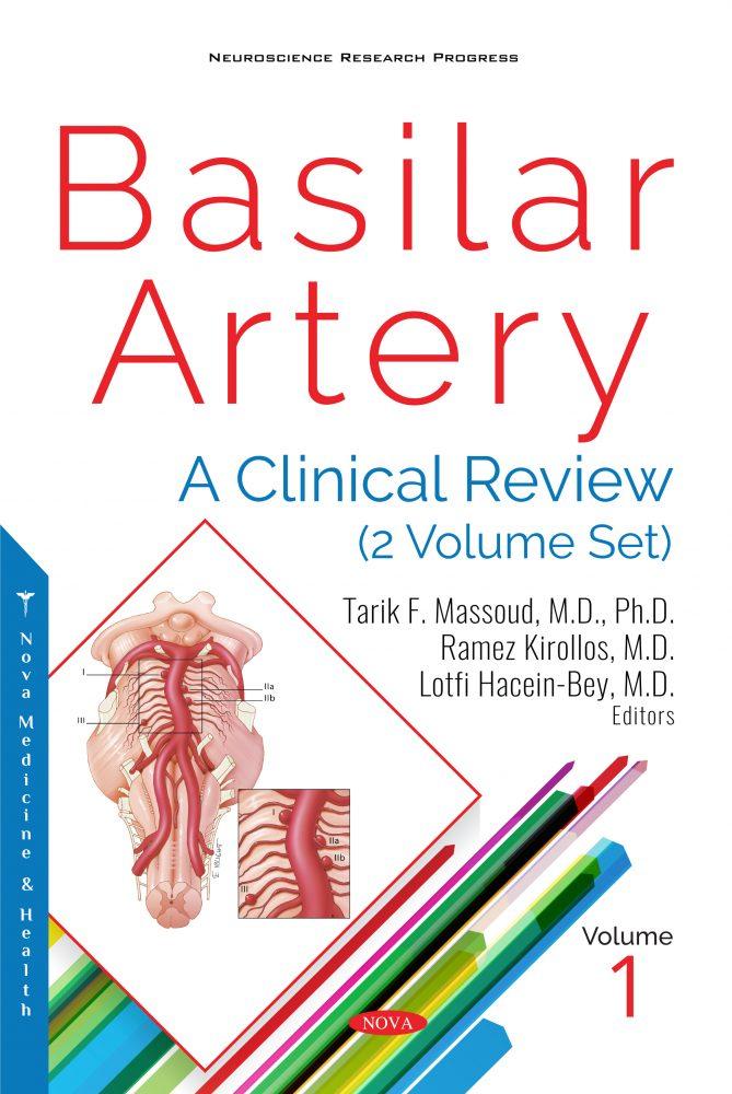 Basilar Artery: A Clinical Review (2 Volume Set)