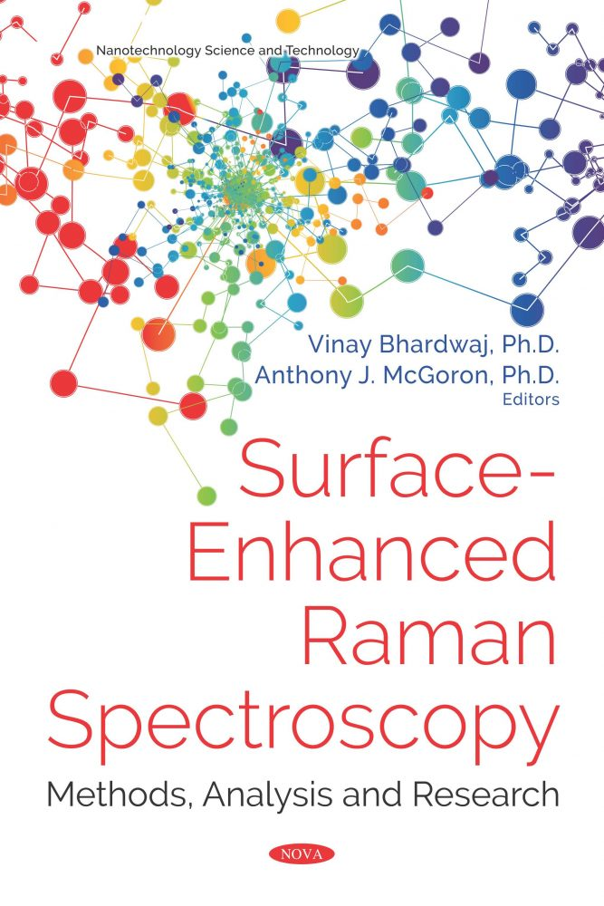 Surface-Enhanced Raman Spectroscopy: Methods, Analysis and Research