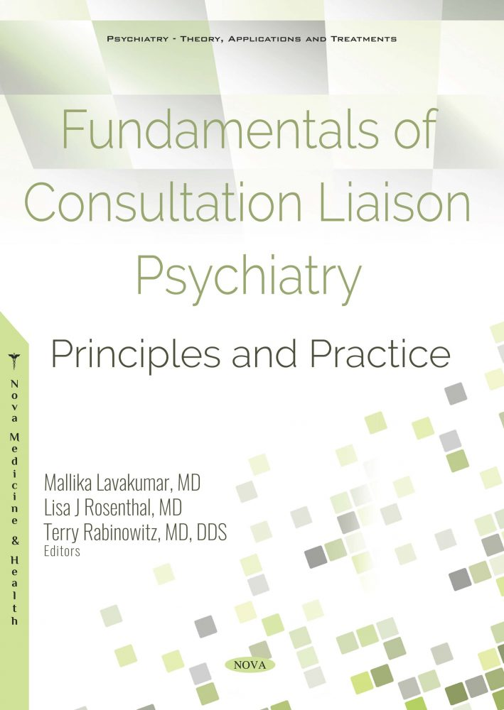 Fundamentals of Consultation Liaison Psychiatry: Principles and Practice