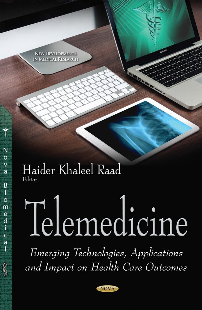 Telemedicine: Emerging Technologies, Applications and Impact on Health Care  Outcomes