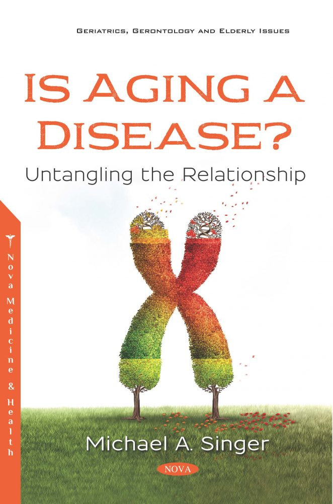 Is Aging A Disease Untangling The Relationship Nova Science Publishers