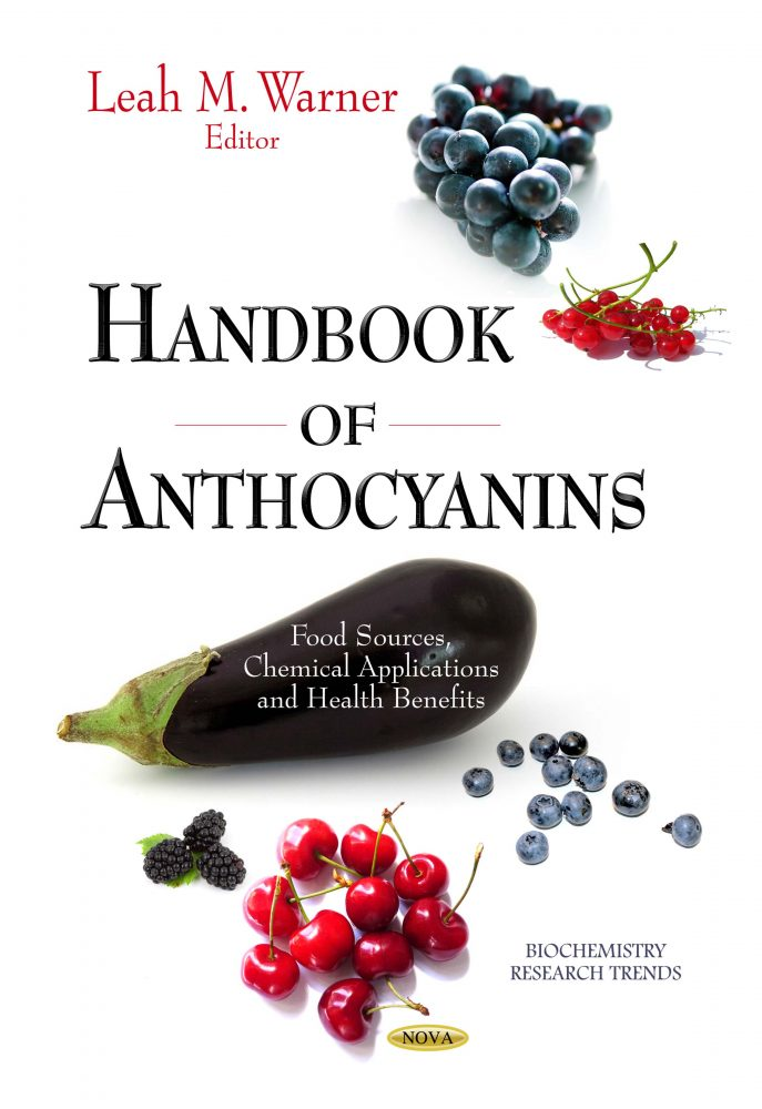 Handbook of Anthocyanins: Food Sources, Chemical Applications and Health Benefits