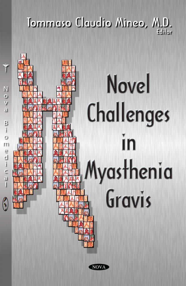 Novel Challenges in Myasthenia Gravis