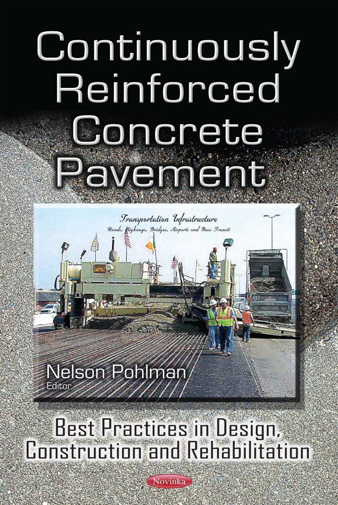 Continuously Reinforced Concrete Pavement: Best Practices in Design,  Construction and Rehabilitation