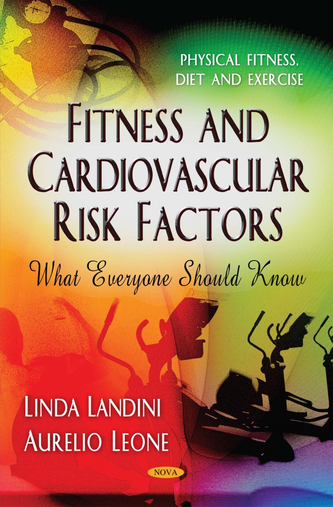 Fitness and Cardiovascular Risk Factors – What Everyone Should Know