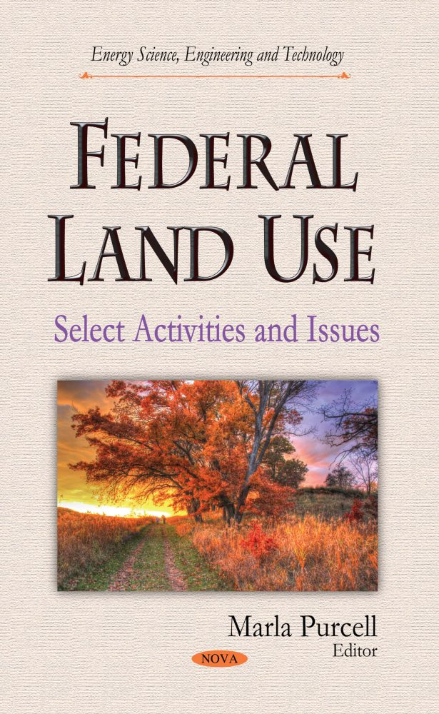 Federal Land Use: Select Activities and Issues