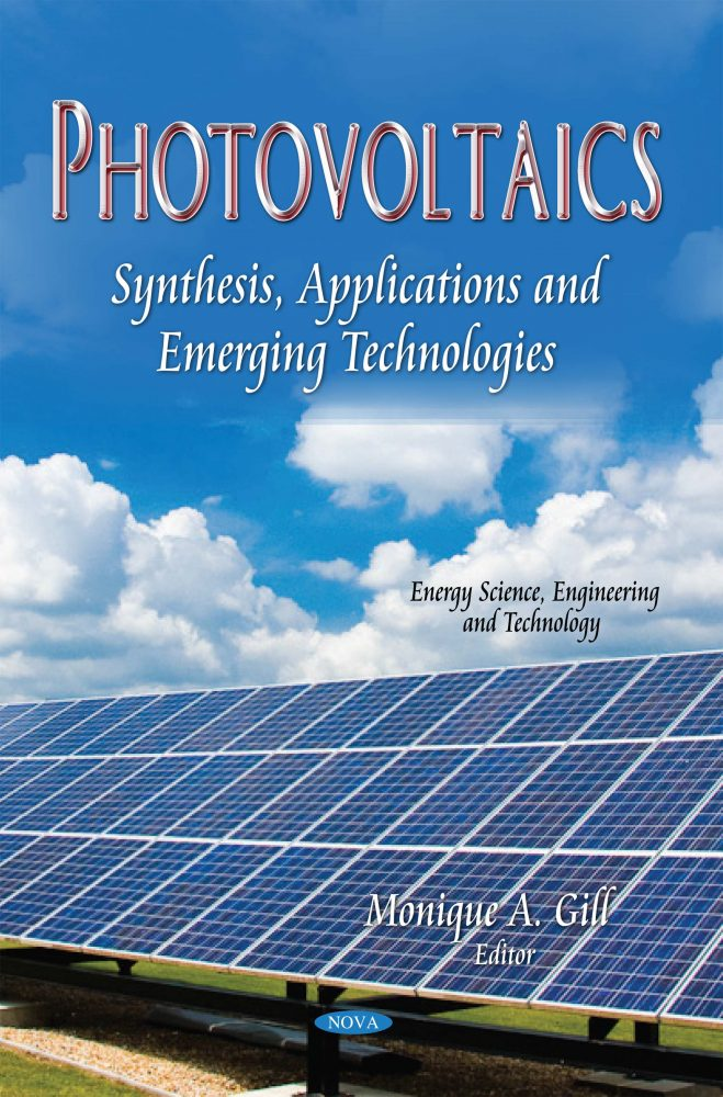 Photovoltaics: Synthesis, Applications and Emerging Technologies