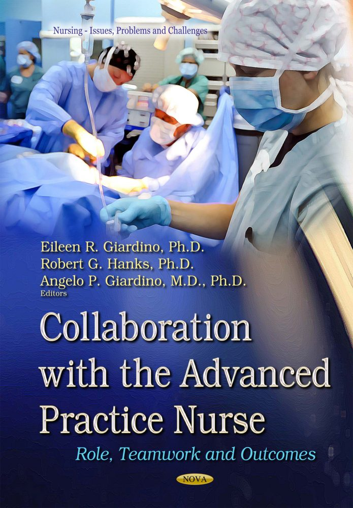 Collaboration with the Advanced Practice Nurse: Role, Teamwork and Outcomes