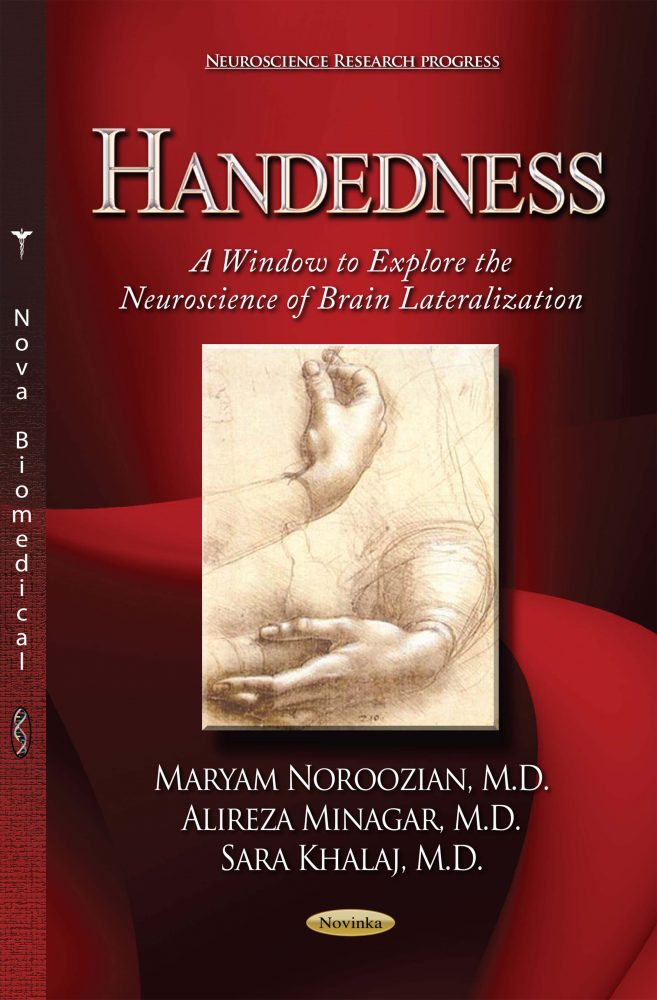 Handedness: A Window to Explore the Neuroscience of Brain Lateralization