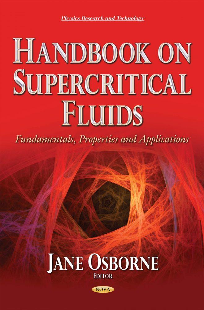 Handbook On Supercritical Fluids Fundamentals Properties And Applications Nova Science Publishers