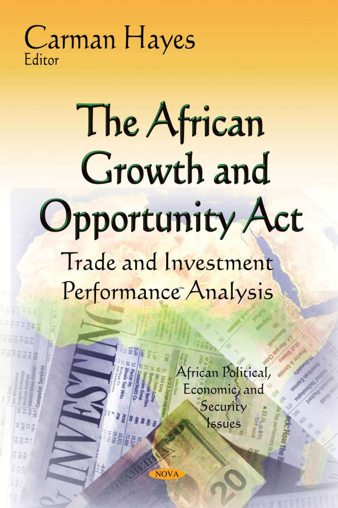 The African Growth and Opportunity Act: Trade and Investment Performance  Analysis