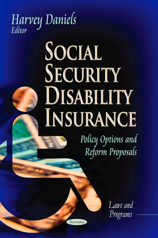 Social Security Disability Insurance: Policy Options and Reform Proposals