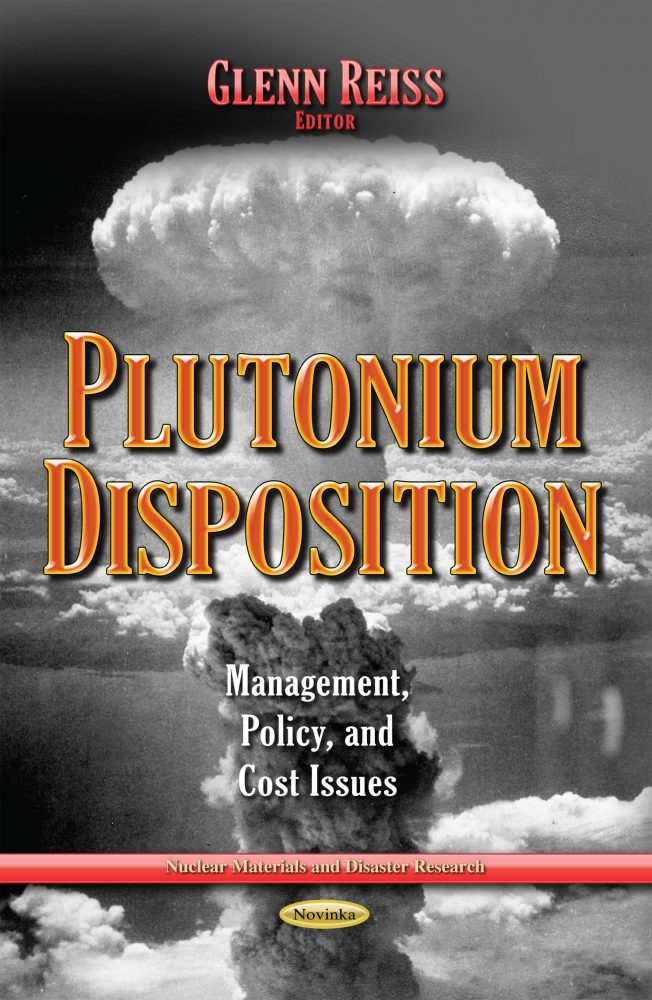 Mixed-Oxide Fuel Fabrication Plant and Plutonium Disposition: Management and Policy Issues