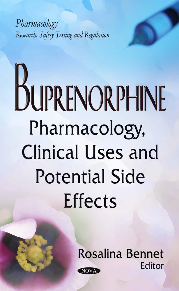 Buprenorphine: Pharmacology, Clinical Uses and Potential Side Effects
