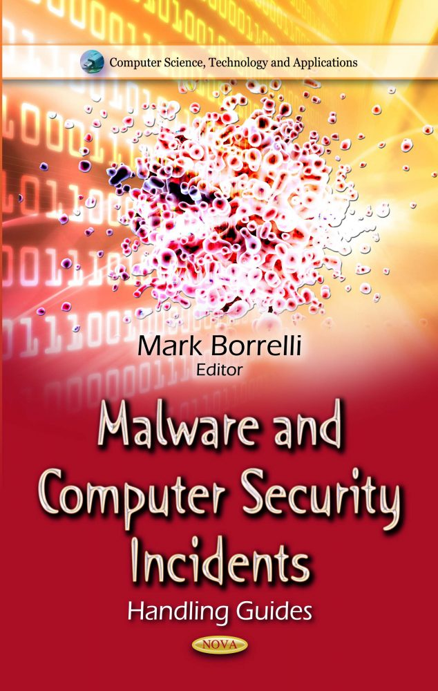 Malware and Computer Security Incidents: Handling Guides