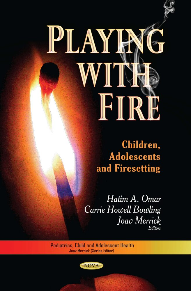 Playing with Fire: Children, Adolescents and Firesetting