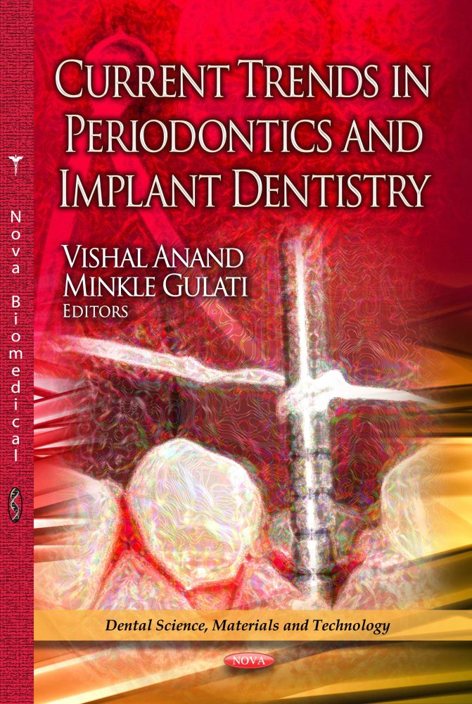 Current Trends in Periodontics and Implant Dentistry