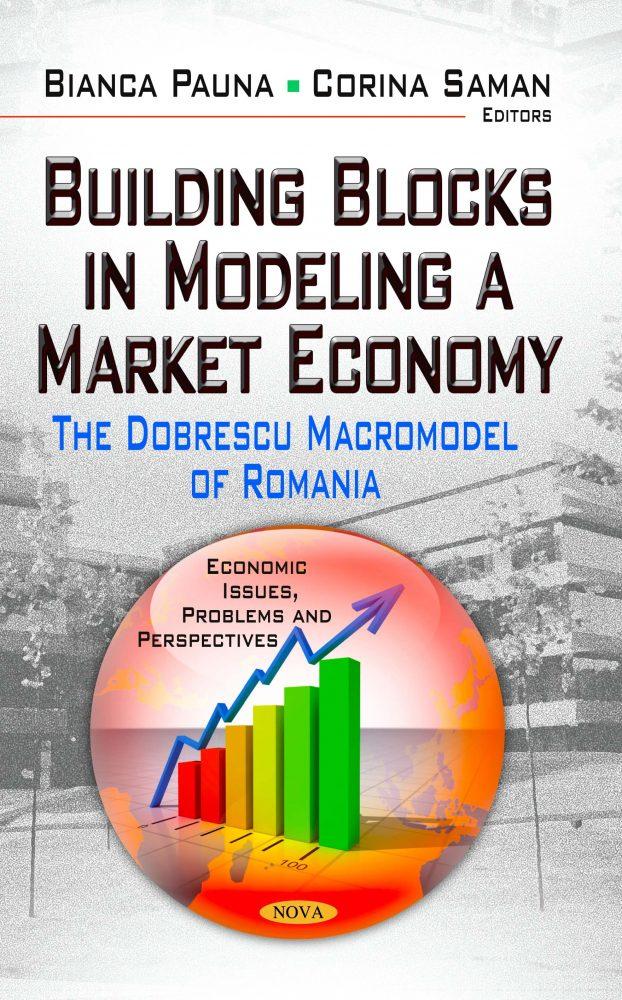 Building Blocks in Modeling a Market Economy: The Dobrescu Macromodel of  Romania