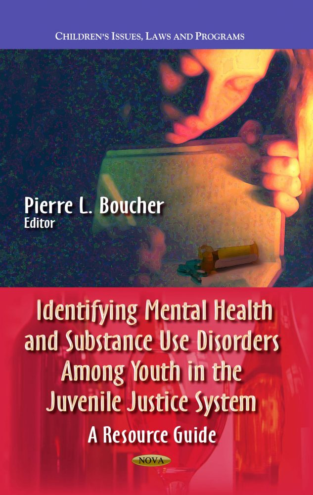 Identifying Mental Health And Substance Use Disorders Among Youth In The Juvenile Justice System A Resource Guide