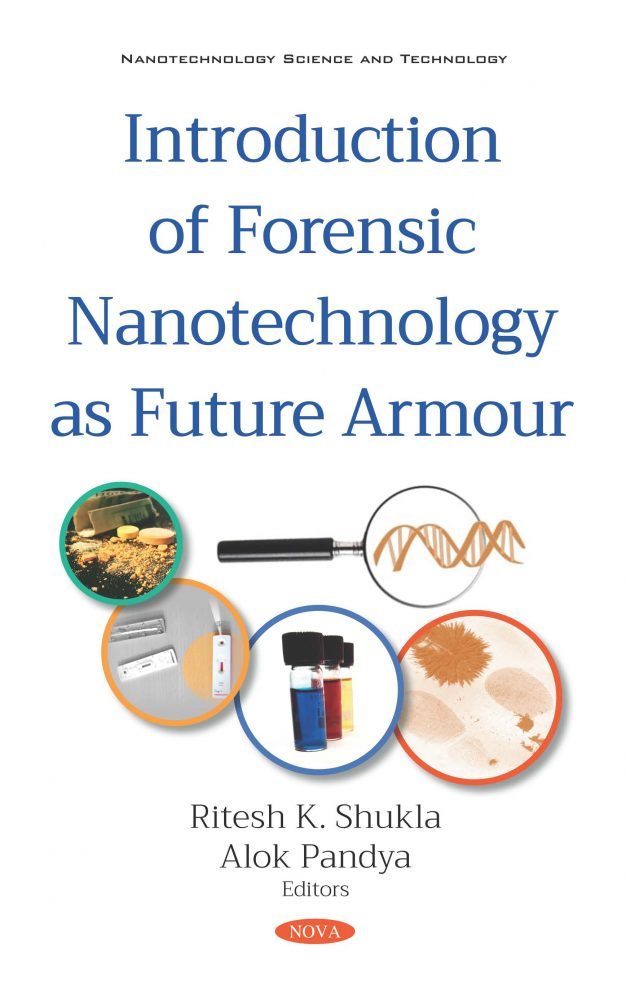 Introduction Of Forensic Nanotechnology As Future Armour Nova Science Publishers