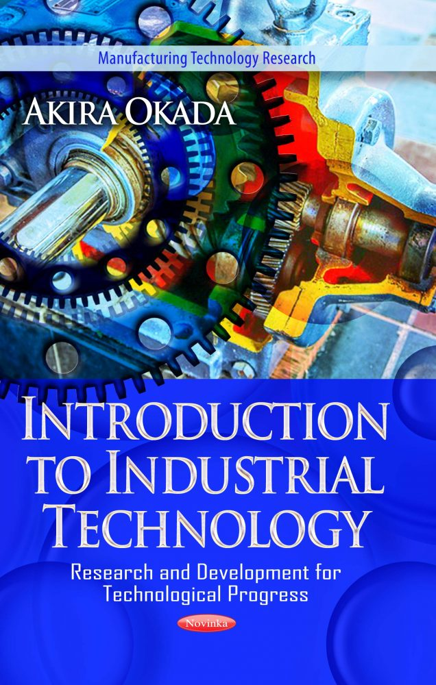 Introduction to Industrial Technology - Research and Development for  Technological Progress
