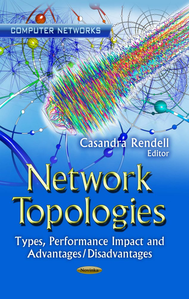Network Topologies: Types, Performance Impact and Advantages/Disadvantages