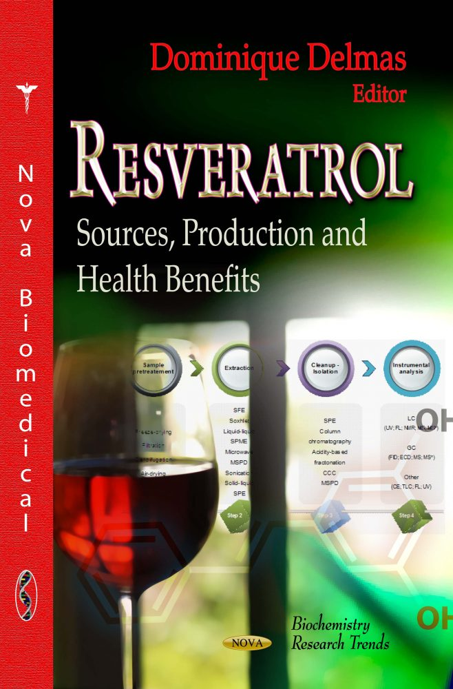 Resveratrol Sources Production And Health Benefits Nova